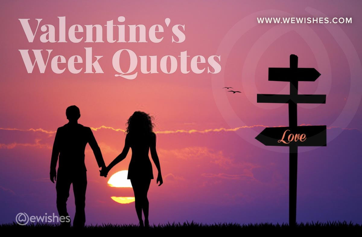 Valentines Week Quotes