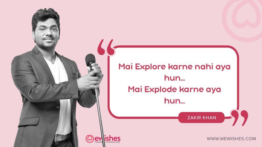 Zakir khan quotes on life