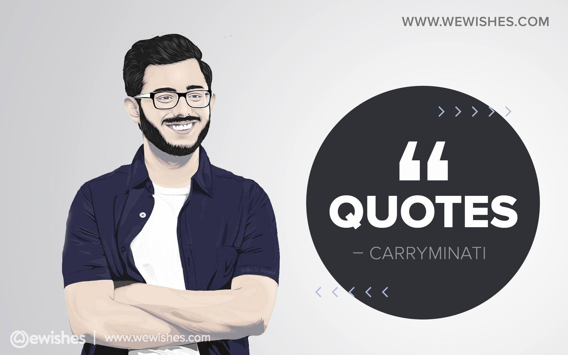 Carryminati Quotes, Bio
