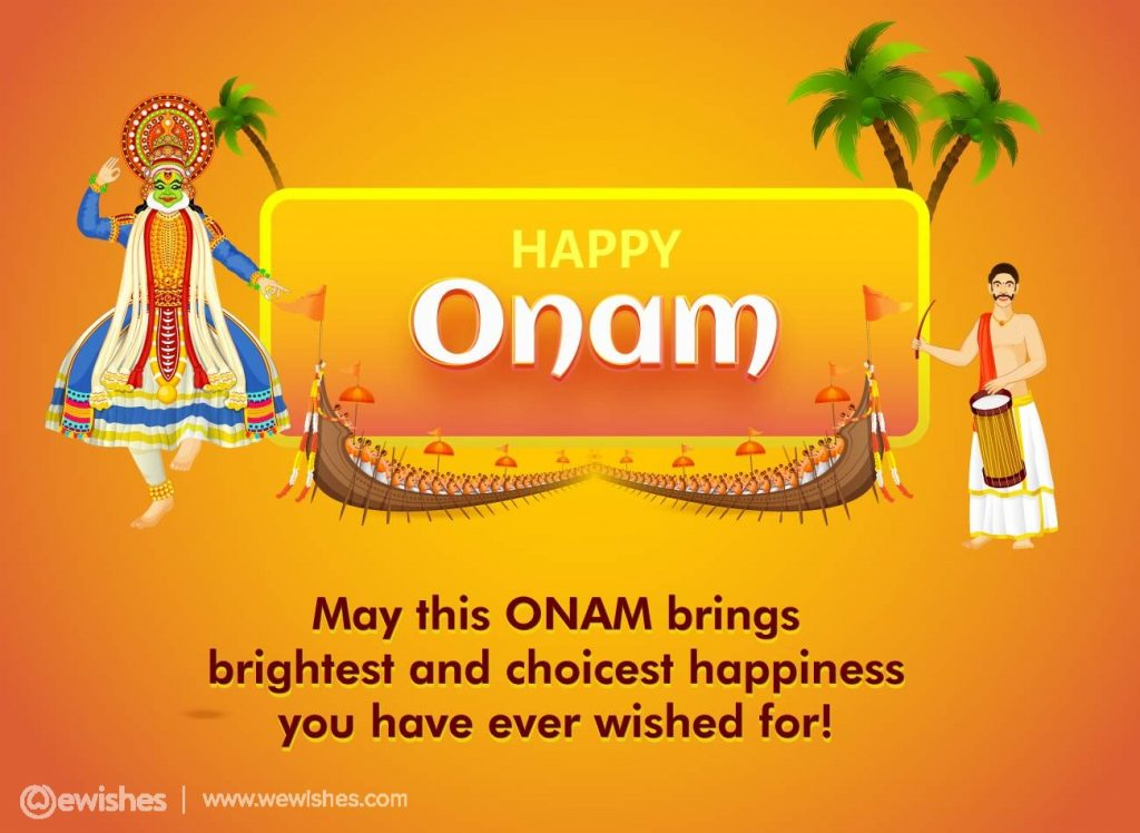 have ever wished for, Onam