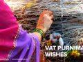 Vat Purnima Wishes