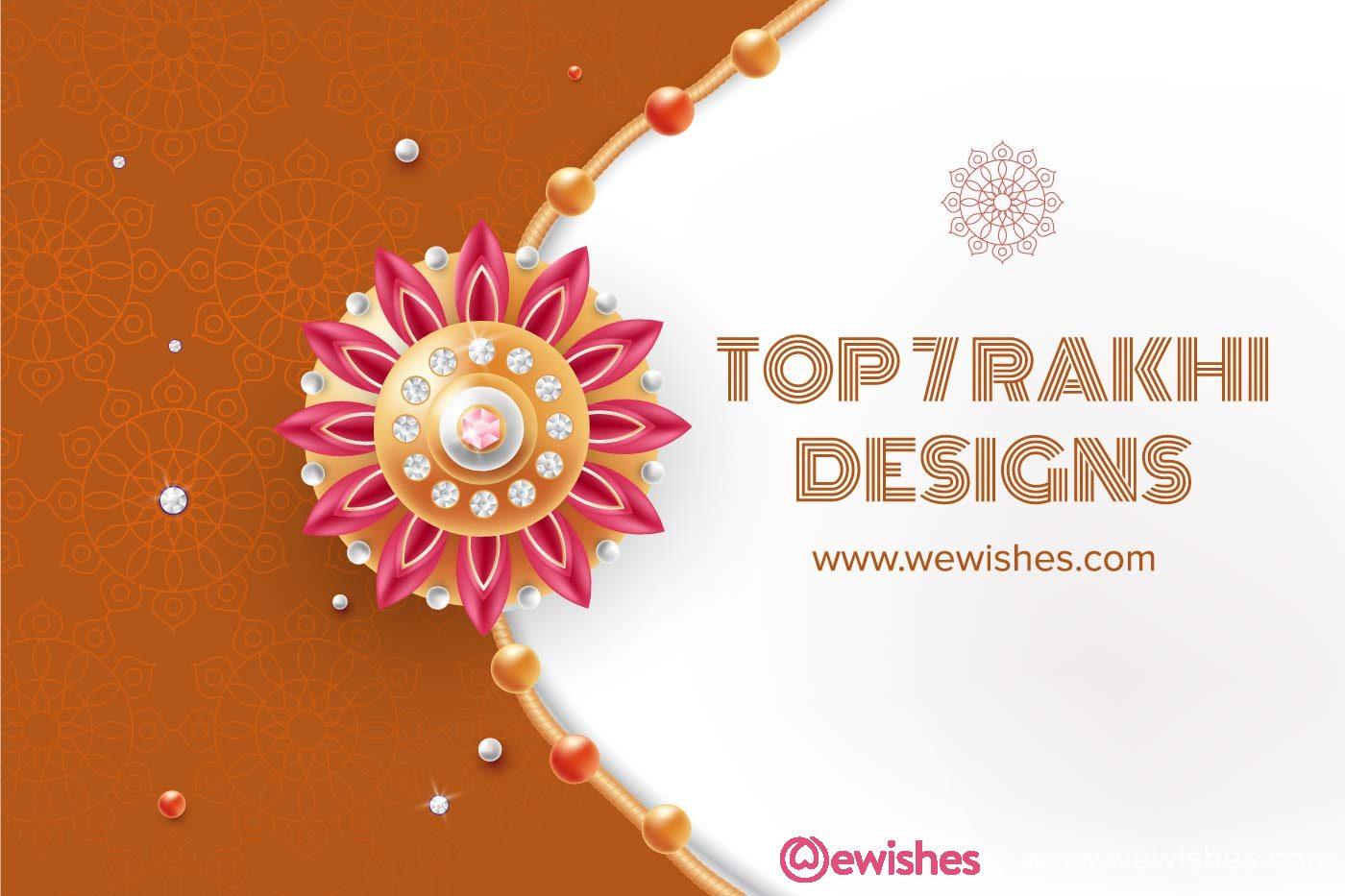 Top 7 rakhi design for Raksha Bandhan