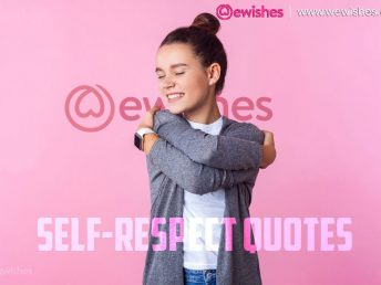 Self-respect Quotes - To Remind You The Importance Of Standing Up For Yourself