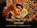 Happy Durga Puja and Navratri Festival History & Significance 2020