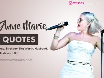 Anne Marie Quotes