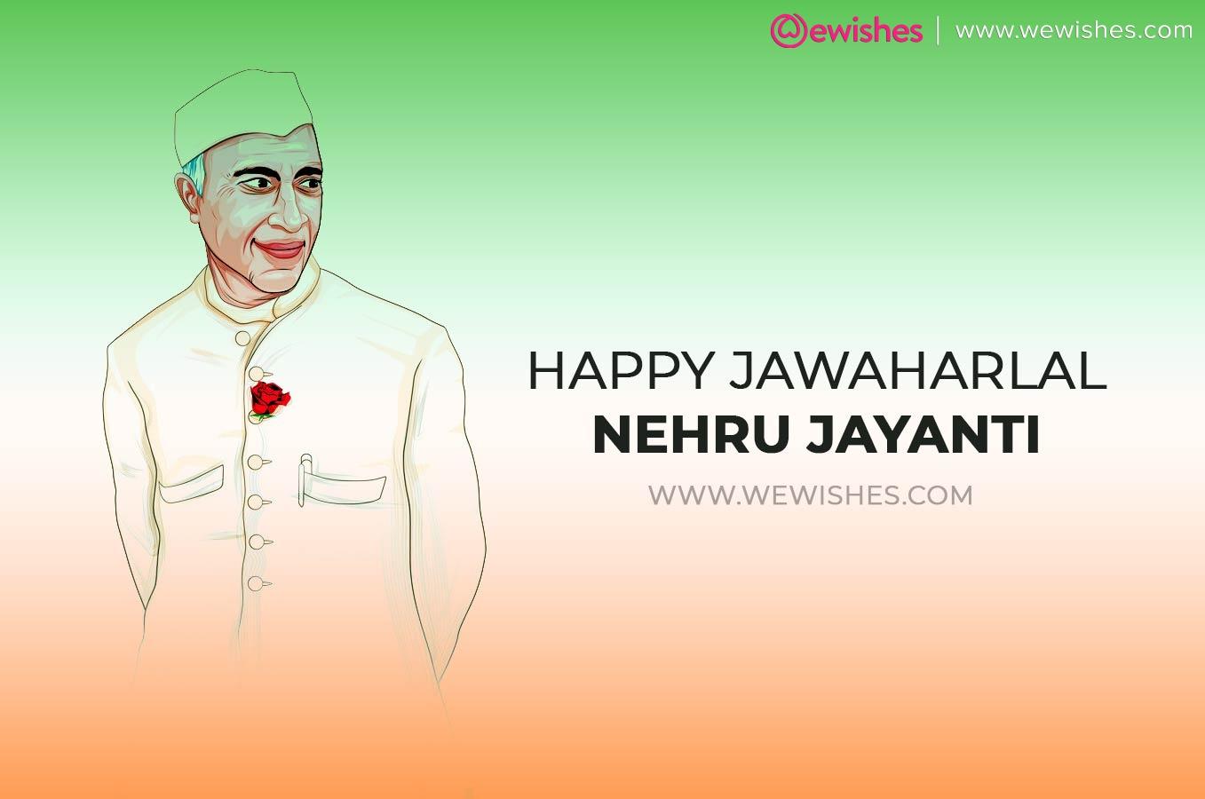Happy Jawaharlal Nehru Jayanti 2020
