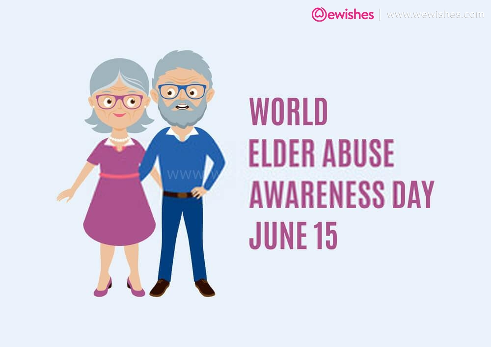 Elder Abuse Awareness Day 2021 Quotes