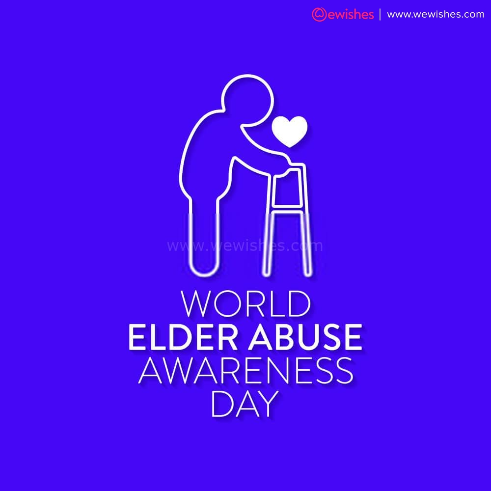 World Elder Abuse Awareness Day Quotes